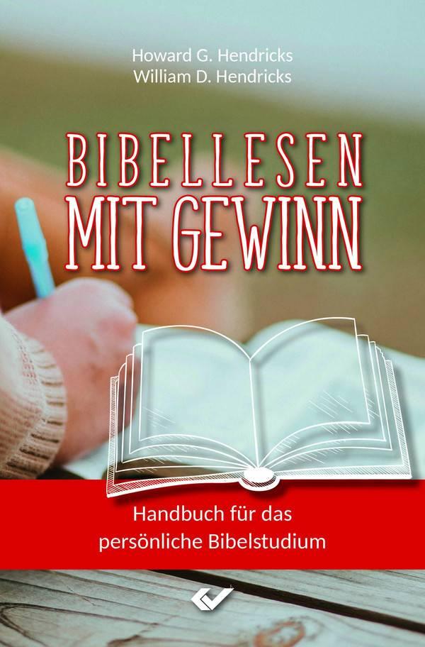Bibel lesen mit Gewinn